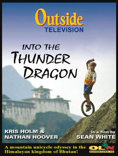 Into The Thunder Dragon DVD de monocycle - avec Kris Holm