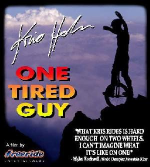 One Tired Guy DVD de Monocycle avec Kris Holm